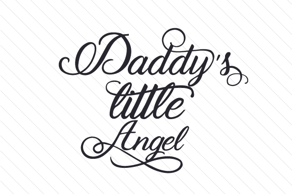 Daddy's Little Angel Kids Craft Cut File By Creative Fabrica Crafts