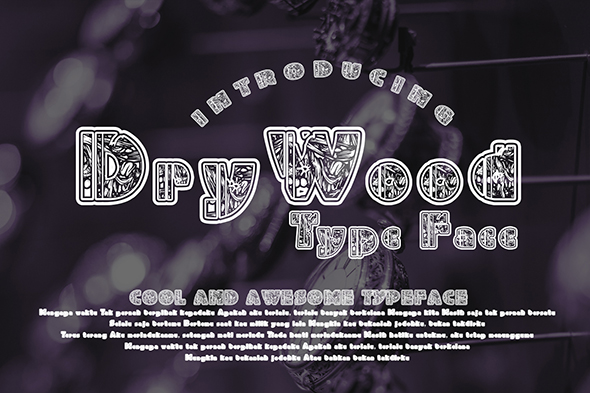 Print on Demand: DryWood Decorative Font By Gblack Id
