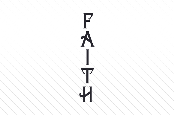 Faith Religious Craft Cut File By Creative Fabrica Crafts
