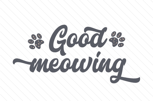 Good Meowing Craft Design By Creative Fabrica Crafts