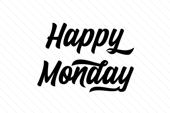 Happy Monday Svg Cut File By Creative Fabrica Crafts Creative