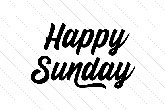 Happy Sunday SVG Cut File By Creative Fabrica Crafts