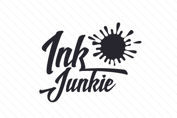 Download Free Ink Junkie Svg Cut File By Creative Fabrica Crafts Creative for Cricut Explore, Silhouette and other cutting machines.