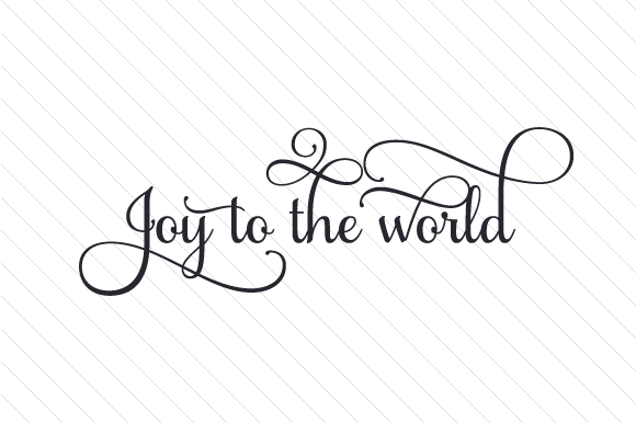 Joy to the World Christmas Plotterdatei von Creative Fabrica Crafts