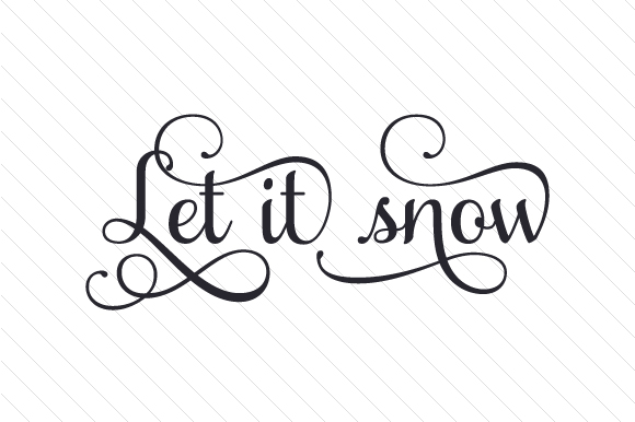 Download Free Let It Snow Svg Plotterdatei Von Creative Fabrica Crafts for Cricut Explore, Silhouette and other cutting machines.