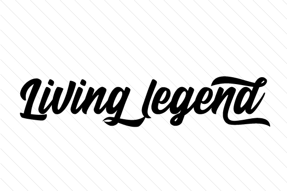 Download Free Living Legend Svg Cut File By Creative Fabrica Crafts Creative for Cricut Explore, Silhouette and other cutting machines.