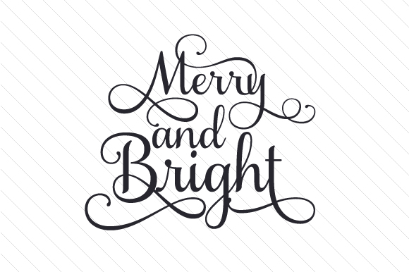 Merry and Bright Christmas Craft Cut File By Creative Fabrica Crafts