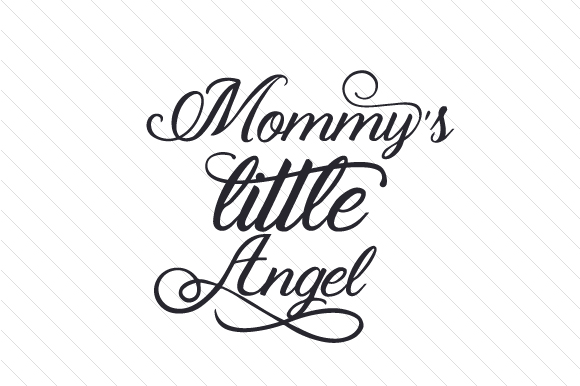 Download Free Mommy S Little Angel Svg Cut File By Creative Fabrica Crafts for Cricut Explore, Silhouette and other cutting machines.