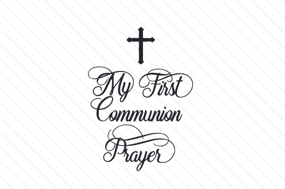 My First Communion Prayer Religious Craft Cut File By Creative Fabrica Crafts
