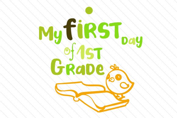 My First Day of 1st Grade School & Teachers Craft Cut File By Creative Fabrica Crafts