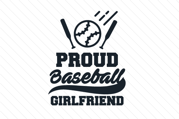 Download Free Proud Baseball Girlfriend Svg Cut File By Creative Fabrica for Cricut Explore, Silhouette and other cutting machines.