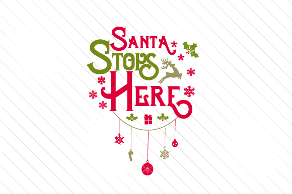 Santa Stops Here Craft Design By Creative Fabrica Crafts