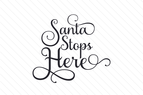 Download Free Santa Stops Here Svg Cut File By Creative Fabrica Crafts for Cricut Explore, Silhouette and other cutting machines.
