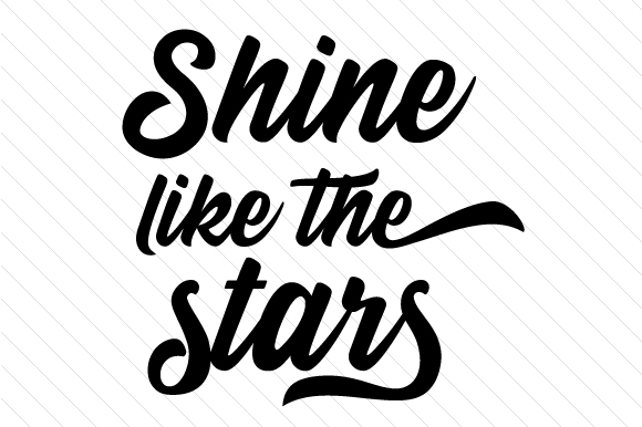 Download Free Shine Like The Stars Svg Cut File By Creative Fabrica Crafts for Cricut Explore, Silhouette and other cutting machines.
