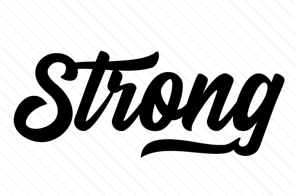 Strong Quotes Craft Cut File By Creative Fabrica Crafts