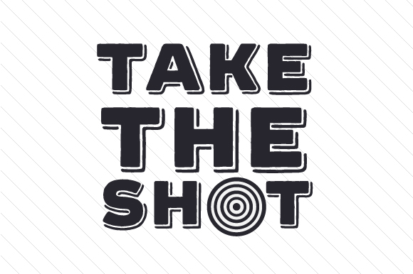 Take the Shot Sports Craft Cut File By Creative Fabrica Crafts