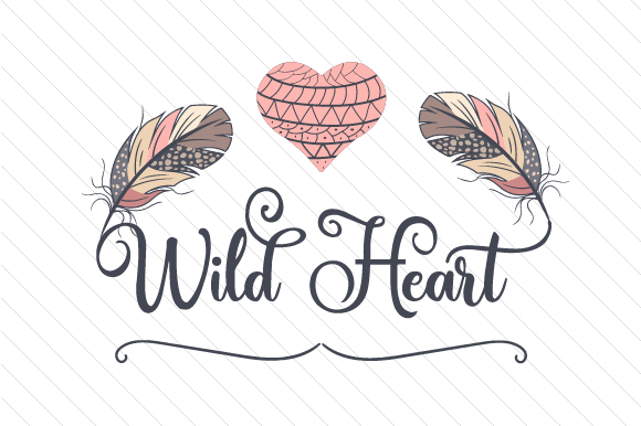 Download Free Wild Heart Svg Cut File By Creative Fabrica Crafts Creative for Cricut Explore, Silhouette and other cutting machines.