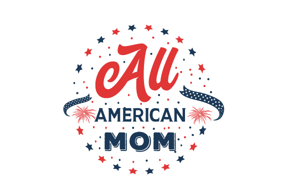 Download Free All American Mom Svg Cut File By Creative Fabrica Crafts for Cricut Explore, Silhouette and other cutting machines.