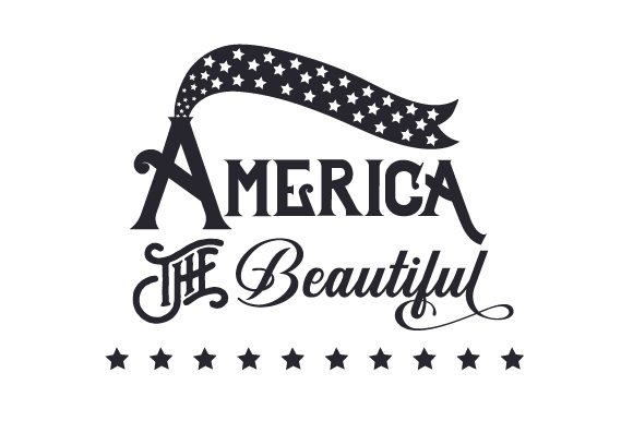 Download Free America The Beautiful Svg Cut File By Creative Fabrica Crafts for Cricut Explore, Silhouette and other cutting machines.