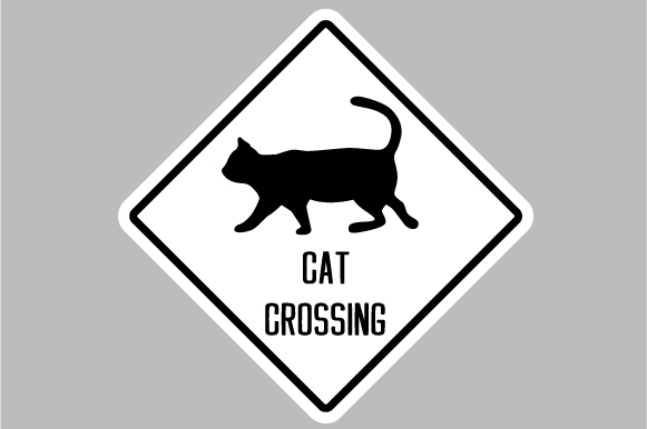 Cat Crossing Sign Designs & Drawings Craft Cut File By Creative Fabrica Crafts