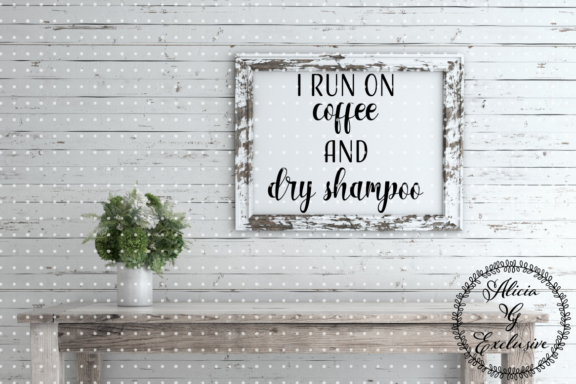 Download Free Coffee And Dry Shampoo Graphic By Alicia G Exclusive Creative for Cricut Explore, Silhouette and other cutting machines.