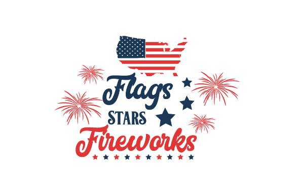 Flags, Stars, Fireworks Independence Day Craft Cut File By Creative Fabrica Crafts