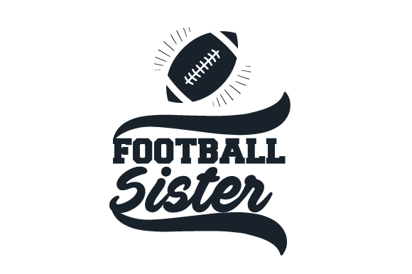 Football Sister Sports Craft Cut File By Creative Fabrica Crafts
