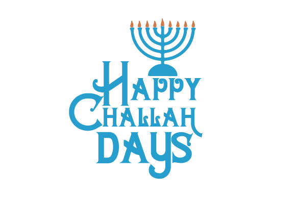 Happy Challah Days Craft Design By Creative Fabrica Crafts