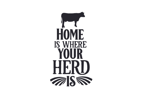 Download Free Home Is Where Your Herd Is Svg Cut File By Creative Fabrica for Cricut Explore, Silhouette and other cutting machines.