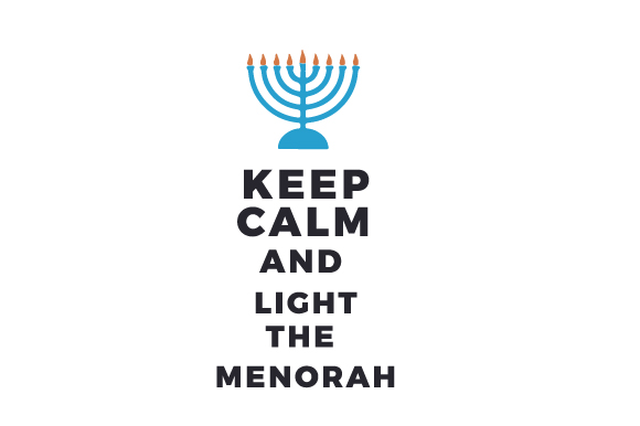 Keep Calm and Light the Menorah Jewish Craft Cut File By Creative Fabrica Crafts