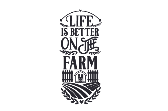 Download Free Life Is Better On The Farm Svg Cut File By Creative Fabrica SVG Cut Files