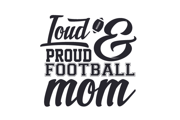 Download Free Loud And Proud Football Mom Svg Cut File By Creative Fabrica for Cricut Explore, Silhouette and other cutting machines.