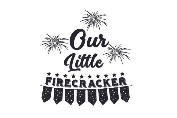 Download Free Our Little Firecracker Svg Cut File By Creative Fabrica Crafts for Cricut Explore, Silhouette and other cutting machines.