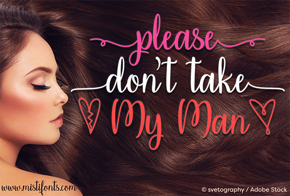 Print on Demand: Please Don't Take My Man Script & Handwritten Font By Misti