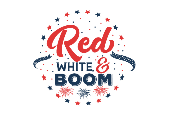 Red, White, and BOOM Independence Day Craft Cut File By Creative Fabrica Crafts