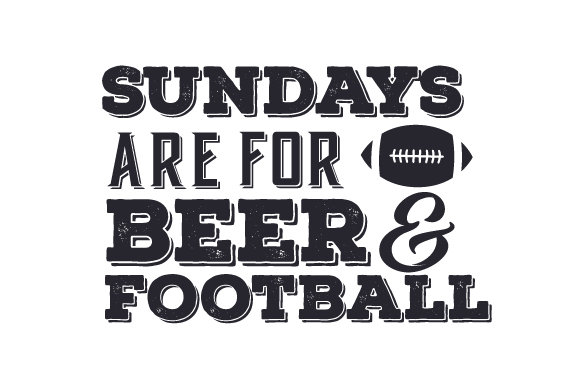 Sundays Are for Beer & Football Sports Craft Cut File By Creative Fabrica Crafts