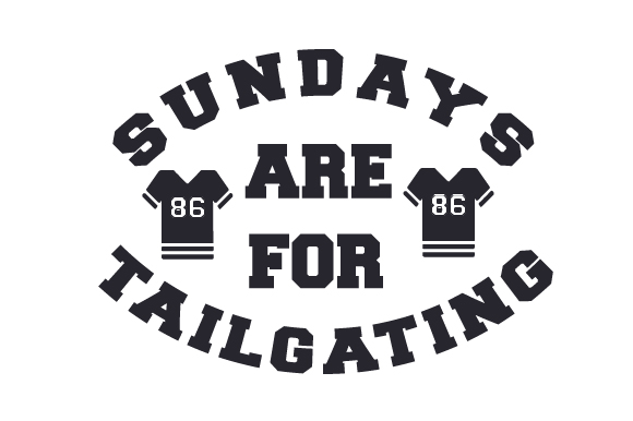 Sundays Are for Tailgating Sports Craft Cut File By Creative Fabrica Crafts