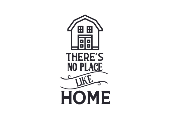Download Free There S No Place Like Home Svg Cut File By Creative Fabrica for Cricut Explore, Silhouette and other cutting machines.