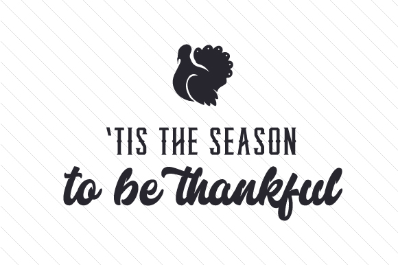 'Tis the Season to Be Thankful Thanksgiving Craft Cut File By Creative Fabrica Crafts