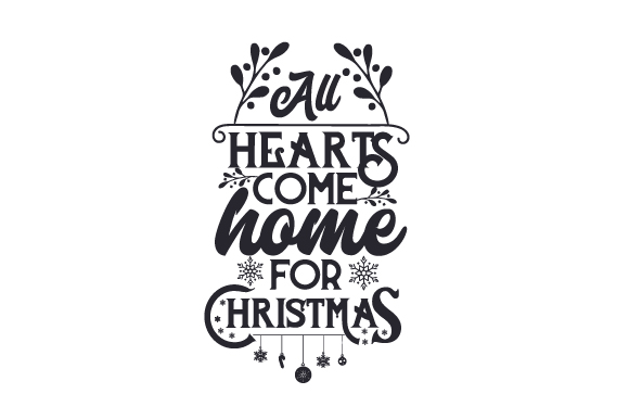 Download Free All Hearts Come Home For Christmas Svg Cut File By Creative for Cricut Explore, Silhouette and other cutting machines.