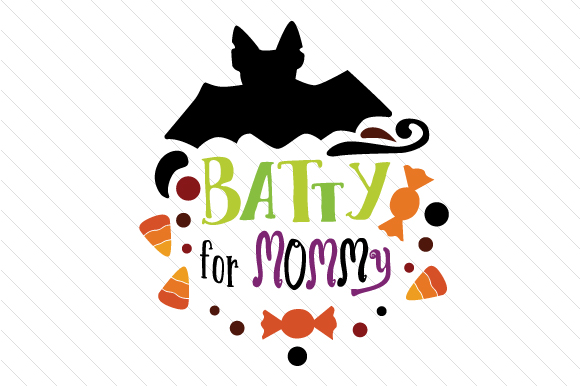 Batty for Mommy Halloween Craft Cut File By Creative Fabrica Crafts