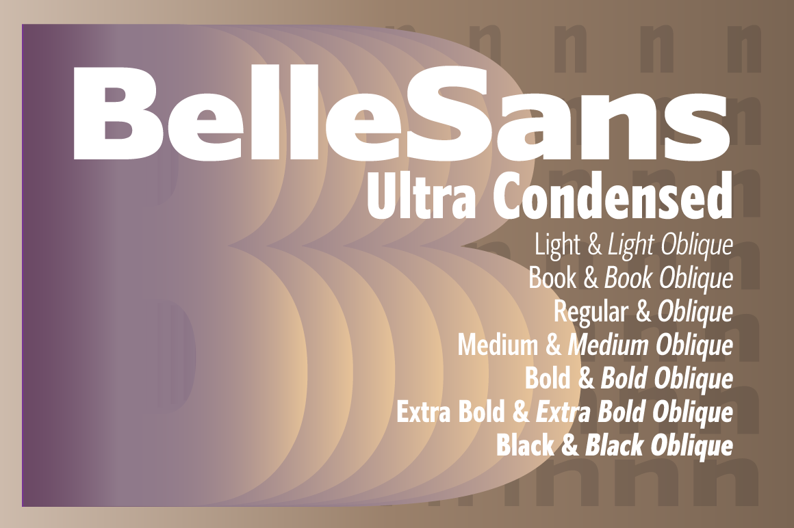 Download Free Belle Sans Ultra Condensed Family Font By Bluhead Studio for Cricut Explore, Silhouette and other cutting machines.