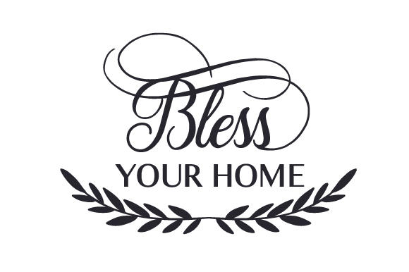 Bless Your Home Religious Craft Cut File By Creative Fabrica Crafts