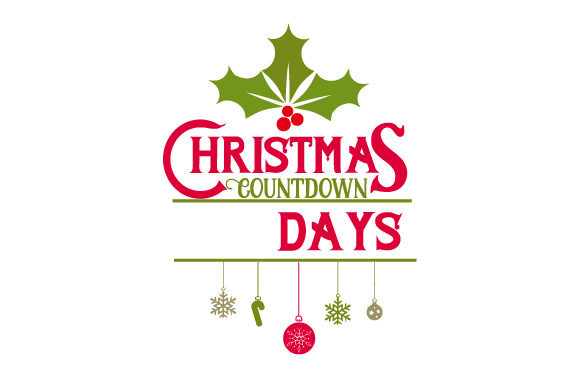 Christmas Countdown Svg Cut File By Creative Fabrica
