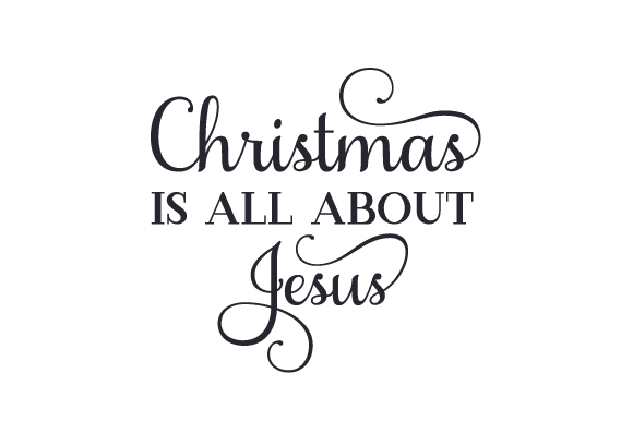 Christmas is All About Jesus Craft Design By Creative Fabrica Crafts