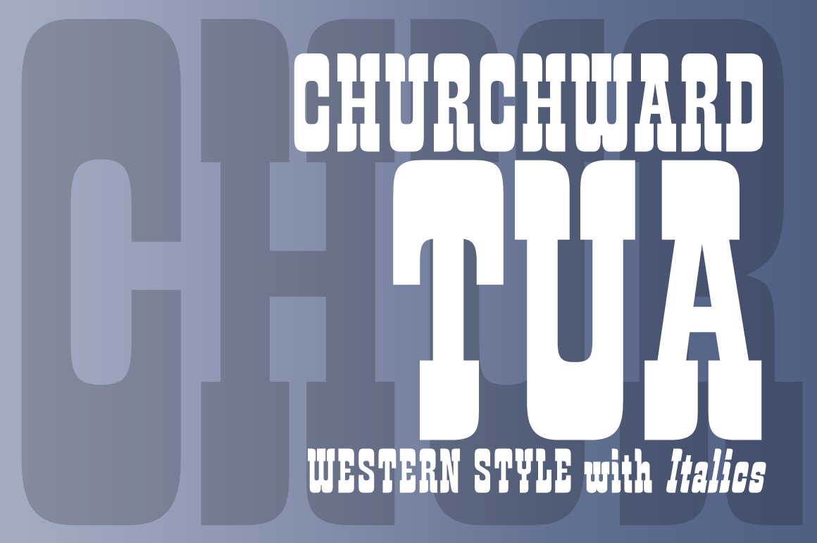 Churchward Tua Family Font By BluHead Studio