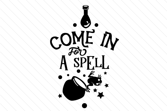 Come in for a Spell Craft Design By Creative Fabrica Crafts Image 2