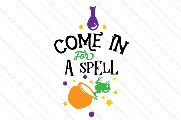Come in for a Spell Craft Design By Creative Fabrica Crafts Image 1