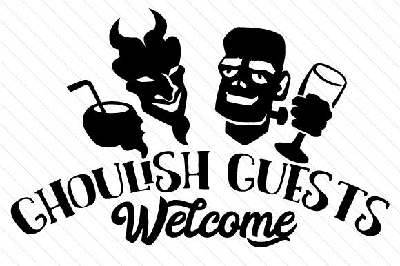 Download Free Ghoulish Guests Welcome Svg Cut File By Creative Fabrica Crafts for Cricut Explore, Silhouette and other cutting machines.