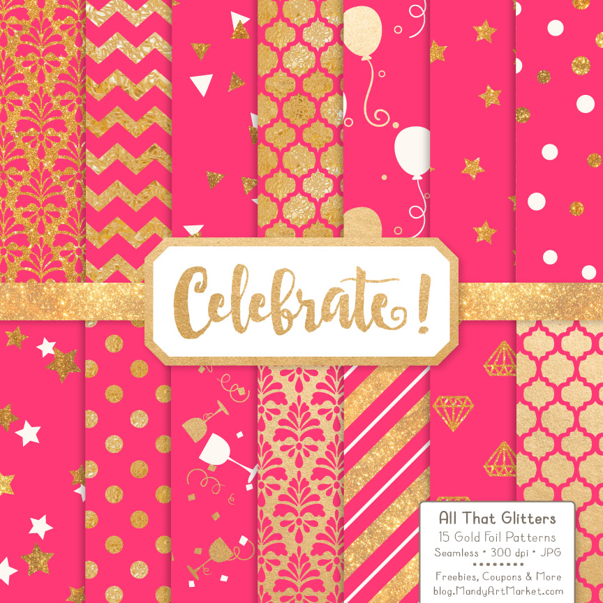 Download Free Hot Pink Celebrate Gold Digital Paper Set Graphic By Amanda for Cricut Explore, Silhouette and other cutting machines.